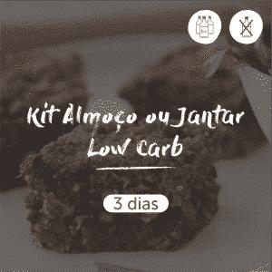 Kit Almoço ou Jantar Low Carb | 3 dias