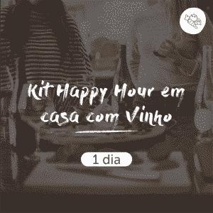 Kit Happy Hour em Casa com Vinho | 1 dia
